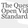 S_hot_and_all_news_open_video_standards